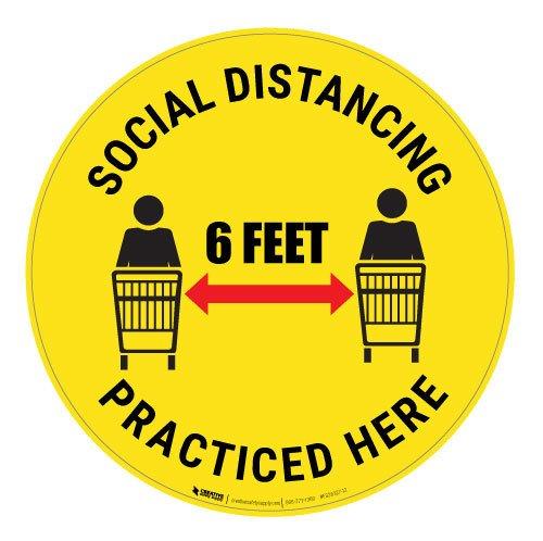 Social Distancing Practiced Here Floor Sign