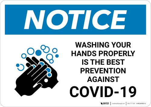 Notice Sign Washing Hands Properly Prevents COVID-19